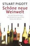 Stuart Pigott - Schöne neue Weinwelt