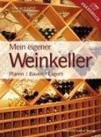 Mein Eigener Weinkeller - Dagmar Kreutzer