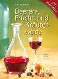 Gabriele Lehari - Beeren-, Frucht- und Kräuterweine