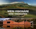 Wine Visionaries - G?rard de Villiers