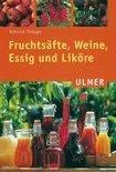 Fruchtsäfte, Weine, Essig und Liköre - Heinrich Thönges