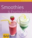 Alessandra Redies - Smoothies & Fruchtshakes