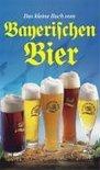 Ursula Calis - Das Kleine Buch Vom Bayerischen Bier