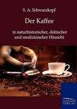 S A Schwarzkopf - Der Kaffee