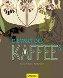Rolf Bernhardt - Die Welt des Kaffees