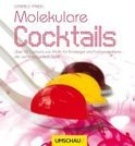 Molekulare Cocktails - Gabriele Randel