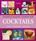 Dumonts kleines Lexikon der Cocktails - Khaled Riahi