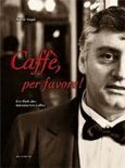 Caffé, Per Favore! - Walter Vogel
