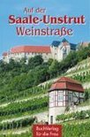 Wieland Führ - Auf der Saale-Unstrut-Weinstraße