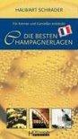 Die besten Champagnerlagen - Halwart Schrader