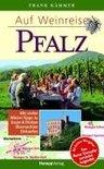 Frank Kämmer - Auf Weinreise Pfalz