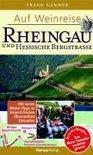 Frank Kämmer - Auf Weinreise Rheingau - Hessische Bergstraße