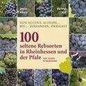 Janina Mäurer - 100 seltene Rebsorten in Rheinhessen und der Pfalz