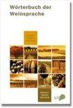 - Wörterbuch der Weinsprache