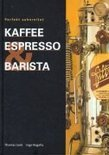Kaffee Espresso und Barista - Thomas Leeb
