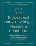 Amanda Miron - The Professional Bar & Beverage Manager's Handbook