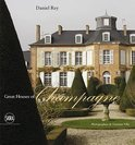 Great Houses of Champagne - Daniel Rey