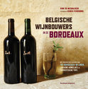 Belgische wijnbouwers in de Bordeaux - Dirk de Mesmaeker