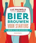 Luc Pauwels - Bier brouwen voor starters