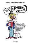 Harold Hamersma - Niet Lullen Maar Drinken