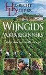 Wijngids Voor Beginners - Hubrecht Du?ker