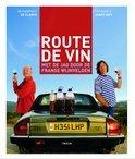 Oz Clarke - Route De Vin