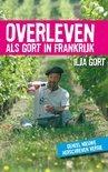 Overleven als Gort in Frankrijk - Ilja Gort