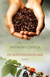Koffiehandelaar - Anthony Capella