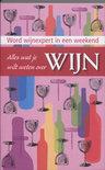 Cornelis van Ginnenken - Alles wat je wilt weten over wijn