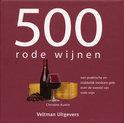 500 rode wijnen - Christine Austin