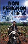 Huib Edixhoven - Dom Perignon in een rugzak