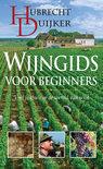 Hubrecht Duijker - Wijngids voor beginners - druk Heruitgave
