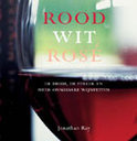 Rood, Wit, Rose - Jonathan Ray