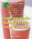 Supergezonde Koolhydraatarme Dranken - Michael Van Straten