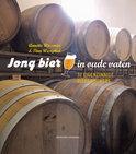 Jong bier in oude vaten - Annette Wiesman