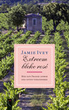 Jamie Ivey - Op Zoek Naar De Mooiste Rose