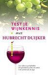 Test Je Wijnkennis Met Hubrecht Duijker - Hubrecht Duijker