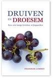 Druiven en droesem - Frederiek Lommen