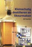 Kleinschalig destilleren en likeurmaken - Ad Coumou