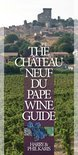 The Châteauneuf-du-Pape Wine Guide - Harry Karis
