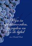 Rudolf Pierik - Wijn in spreekwoorden, gezegden en in de Bijbel
