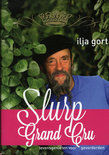 Ilja Gort - Slurp grand cru