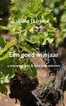 Eline Jaarsma - Een goed wijnjaar