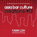 Asia Bar Culture Creation 1 - Yann Loh