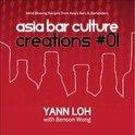 Asia Bar Culture Creation 1 - Yann Loh